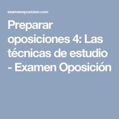 Preparar oposiciones 4: Las técnicas de estudio - Examen Oposición