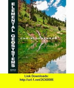 9 best torrents e book images on pinterest pdf tutorials and book elemental geosystems 7th edition 9780132698566 robert w christopherson isbn fandeluxe Gallery