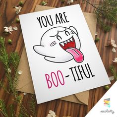 A personal favorite from my Etsy shop https://www.etsy.com/au/listing/463869147/you-are-boo-tiful-card-love-anniversary