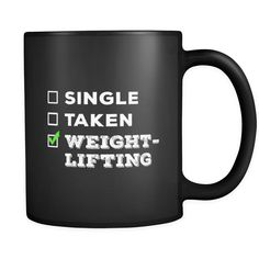 Weightlifting Single, Taken Weightlifting 11oz Black Mug