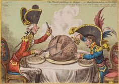 Gillray (James)The Plumb-pudding in danger, _ or _ State Epicures taking un Petit Souper, Pitt and Napoleon, both in full uniform, seated either side of the globe, a large plum pudding, Pitt using a knife to carve a large slice through the Atlantic, to include the West Indies, while Napoleon uses a large sword to carve Europe away, leaving only the British Isles, Scandinavia and Russia, original hand-coloured etching on wove paper, watermarked a marginal exposure line, [