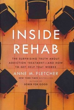 NECC Library Catalog - Inside Rehab : the surprising truth about addiction treatment--and how to get help that works