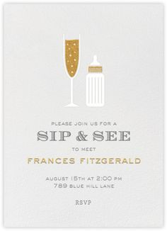 """Sip & See - Paperless Post. Love this invite and in the gold and grey! We wouldn't call it """"sip and see"""" since it's not post baby meet and greet but we can come up with our own language depending on the theme. But I love the glitter and the champagne glass and baby bottle!"""