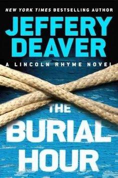 The latest in Deaver's bestselling Lincoln Rhyme series see Rhyme chasing a serial killer in this international thriller. Click the cover to place this title on hold. - Mike, Reference Associate CountyCat - Title: The burial hour
