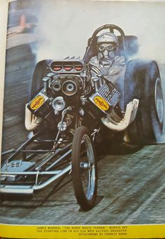 At age Billy Scott was competing against drag racing's best, including Don Prudhomme, at the Hot Rod Meet in Top Fuel Dragster, Nhra Drag Racing, Drag Bike, Old Race Cars, Love Car, Drag Cars, Car Humor, Race Day, Car Ins