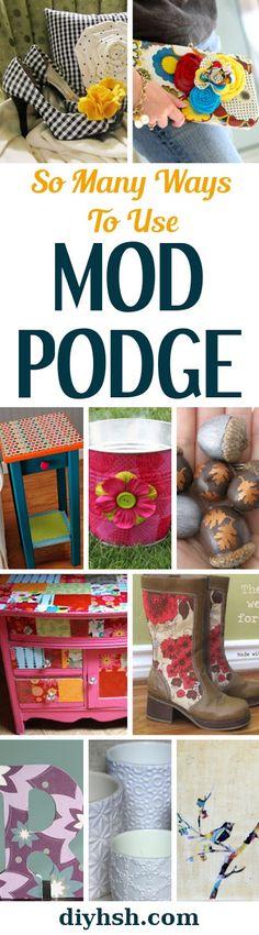 Creative Uses for Mod Podge | DIY Home Sweet Home