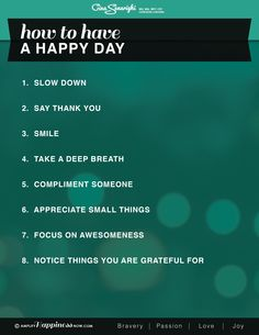8 Easy Ways to Have a Happy Day Have A Happy Day, Get Happy, Are You Happy, Compliment Someone, Me Quotes, Funny Quotes, Self Compassion, Daily Affirmations, Good Thoughts