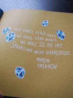 Helsinki Dragonfly angels , anton chekhov , diamonds , enkelit , illustration , kuvitus , lainaus , lisa congdon , peace , quotation , quote , rauha , säkenöivä , sky , sparkling , taivas , timantit