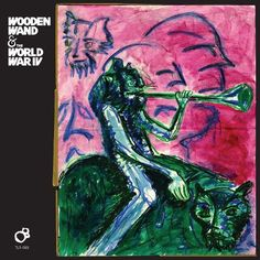 Wooden Wand & the World War IV [LP] - Vinyl