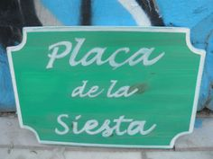 Placa de la siesta....handmade wooden sign,wall decor,bar-pub decoration,rustic