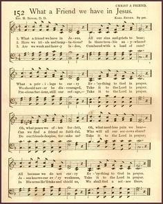 """Love this old hymn. Never truer words that """"what a friend we have in Jesus. Gospel Song Lyrics, Christian Song Lyrics, Gospel Music, Christian Music, Music Lyrics, Music Quotes, Bible Songs, Praise Songs, Worship Songs"""