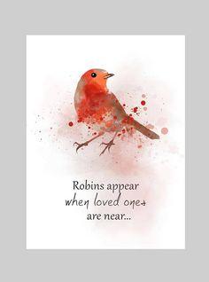 Illustration de Robins apparaissent lorsque aimé ceux sont près de citation ART PRINT, Noël, Mémorial, oiseau, Art mural, décoration, cadeau Robin Bird Tattoos, Robin Tattoo, Mum Tattoo, Bird Quotes, Cute Quotes, Art Prints Quotes, Quote Art, Citation Art, Robins