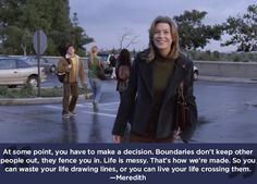 "Don't be too guarded. | 23 Life Lessons We Learned From ""Grey's Anatomy"""