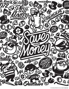 Save your money - mr. kone collection on behance doodle monster, graffiti characters, Graffiti Doodles, Graffiti Lettering, Graffiti Art, Tattoo Drawings, Art Drawings, Logo Typo, Street Art, Money Tattoo, Graffiti Characters