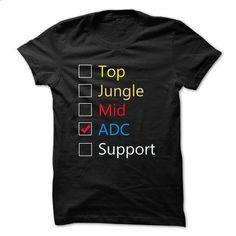 ADC in LOL - #tshirt drawing #sweatshirt man. BUY NOW => https://www.sunfrog.com/Gamer/ADC-in-LOL.html?68278