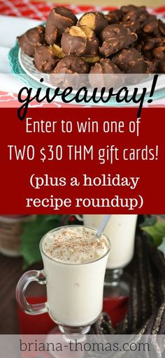 THM Gift Card Giveaway (and a holiday recipe roundup)! Enter for a chance to win one of 2 $30 THM Gift Cards!