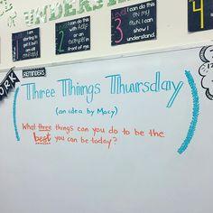 Three Things Thursday -- whiteboard wisdom                                                                                                                                                                                 More
