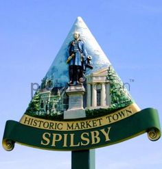 Town sign for Spilsby Lincolnshire UK
