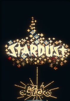The neon marquee for the Stardust Hotel in Las Vegas, circa 1980s.  Has anyone not seen this sign?