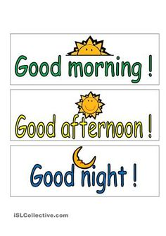 Posters for which students have to decide if they would say good morning, good afternoon or good night (good evening).A picture with a clock help them recognize the period of the day. - ESL worksheets