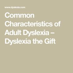 Symptoms and traits of dyslexia in adults; common problems and behaviors. Talents, skills and interests. Reading Difficulties, Personal Qualities, Struggling Readers, Cbt, Learning Disabilities, Aspergers, Social Work, Disability, Dyslexia