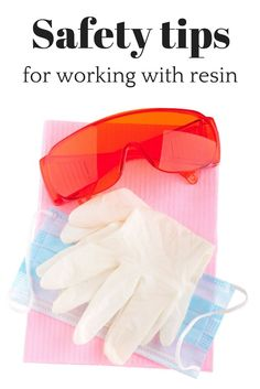 Resin can be fun, but stay safe.  Links to some basic safety tips with working with resin.