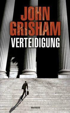 """""""Verteidigung"""" von John Grisham"""