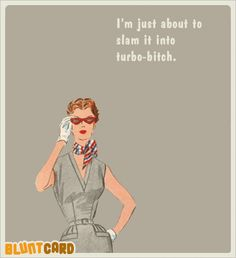 More Free funny Ecards about drinking, work and current events, dripping with sarcasm and social commentary. An effective way to end a friendship.