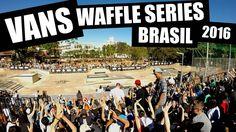 VANS WAFFLE SERIES BRASIL 2016 - CHÁCARA DO JOCKEY/SP