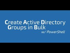 Create Active Directory Groups in Bulk from a CSV w/ PowerShell -