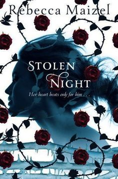 Stolen Night by Rebecca Maizel - Vampire Queen #2 - July 5th 2012 by Macmillan Children's Books