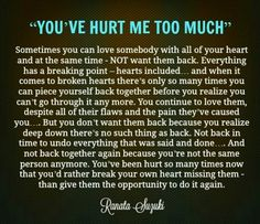 Words of true wisdom~Jamais des mots ont été aussi vrais Now Quotes, Breakup Quotes, True Quotes, Great Quotes, Quotes To Live By, Inspirational Quotes, Qoutes, You Hurt Me Quotes, Break Up Quotes And Moving On