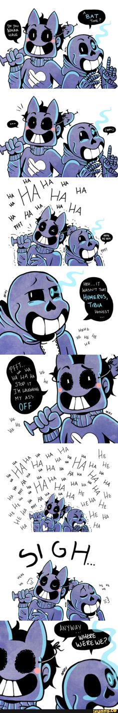 Undertale and OFF... I have a feeling Zacharie and Sans would be besties