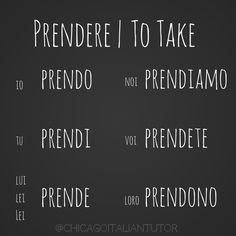 prendere | to take
