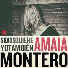 Amaia Montero - Si Dios Quiere Yo Tambien