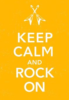 keep calm and rock on #music
