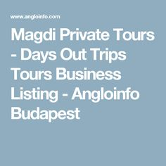Magdi Private Tours - Budapest Days Out Trips Tours Business Listing - Angloinfo Budapest Budapest, Tours, Medical, Business, Medicine, Business Illustration, Active Ingredient