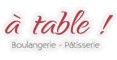 A table ! Boulangerie - Pâtisserie
