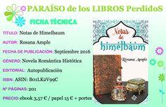 Rosana Ample auto publica su novela Notas de Himelbaum, un libro que te arrastrará por el mundo en busca de los orígenes de su protagonista. El libro está disponible en digital en Amazon y si lo qu…