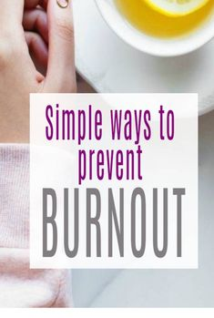 Ways to Prevent Burnout especially when you are hugely busy. These simple tips will help your life be snmoother and healthier Burnout Recovery, How To Be A Happy Person, Learning To Say No, Burn Out, Coping Mechanisms, Psychology Today, How To Run Longer, Simple Way, Self Care