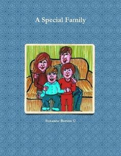 A book on special needs - hence a Special Family.    Ebooks, hardcovers and paperbacks