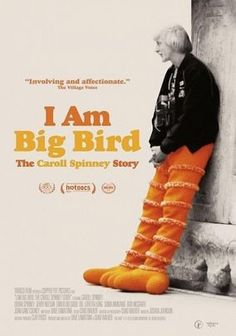 Critics Consensus: Every bit as good-natured as longtime fans might hope, I Am Big Bird: The Carroll Spinney Story offers heartwarming behind-the-scenes perspective on a cultural icon.