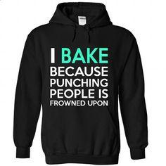 I Bake - #sleeveless hoodie #cool sweatshirts. ORDER NOW => https://www.sunfrog.com/Sports/I-Bake-8641-Black-35010690-Hoodie.html?60505