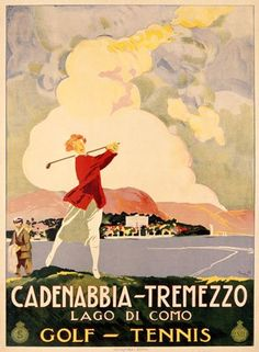 Vintage Italy Travel Poster Cadenabbia Tremezzo Golf Tennis Ad Golfing Giclee Art Print WIth Stretched Canvas Option Vintage Italian Posters, Vintage Travel Posters, Wall Art Prints, Fine Art Prints, Poster Prints, Canvas Prints, Tennis Posters, Golf Art, Vintage Golf