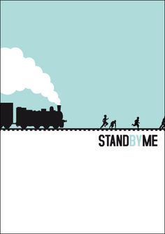 """Minimal Movie Posters - Alternative poster from the movie """"Stand by me"""" No artist cited"""