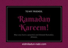 Ramadan Mubarak wishes for your friends. Send these wishes to your friends and surprise them. Ramadan Wishes Messages, Muslim Ramadan, Ramadan Mubarak, Wishes For You, English Quotes, Peace, Sayings, Friends, Happy