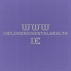 www.childrensmentalhealth.ie Kids Mental Health, Clinic, Psychology, Children, Kids, Psicologia, Sons, Psych, Child