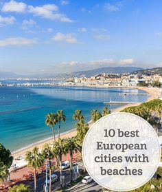 The i-escape blog | 10 best European cities with beaches