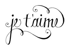 french fonts je taime - Google Search
