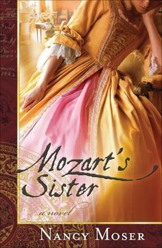 Mozart's Sister by Nancy Moser, http://www.amazon.com/dp/B002U0KRNS/ref=cm_sw_r_pi_dp_fMVAqb1SGWM2A